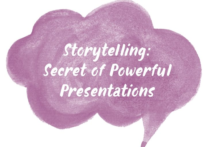 Storytelling: the Secret of Powerful Presentations