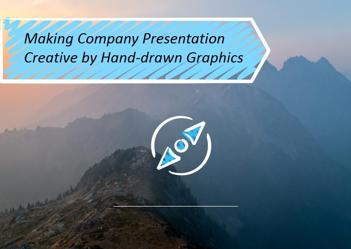 Making Company Presentation Creative by Hand-drawn Graphics