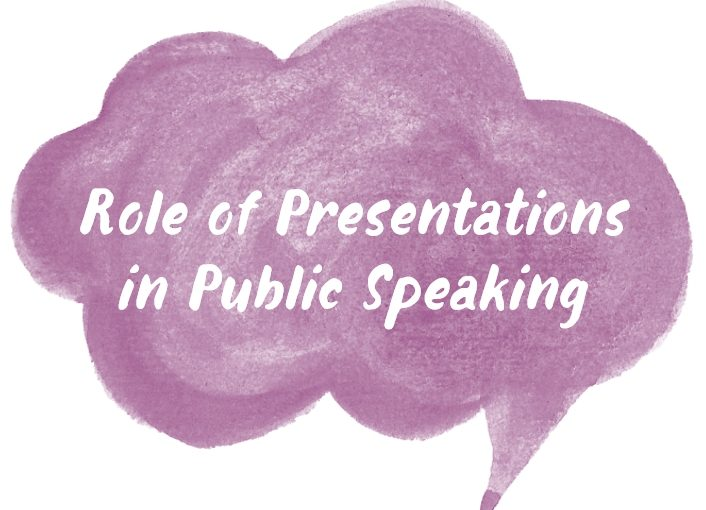 role of presentations public speaking