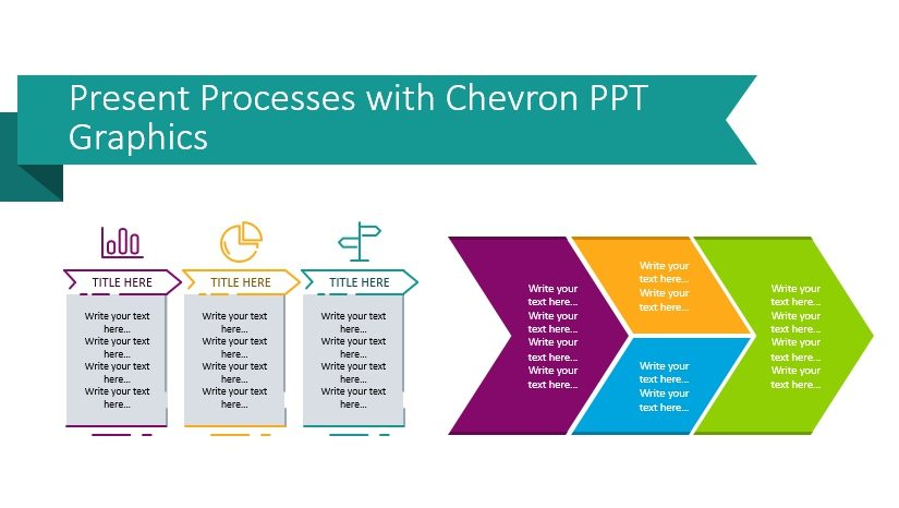 Present Processes with Chevron Graphics