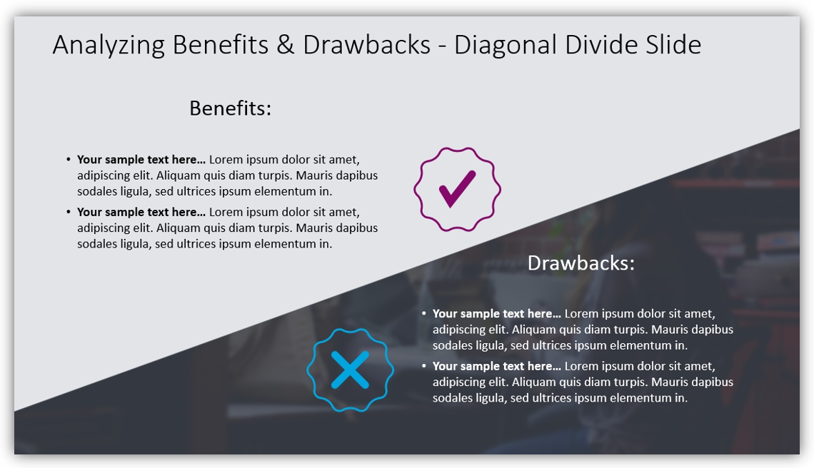 pros and cons Benefits & Drawbacks powerpoint chart