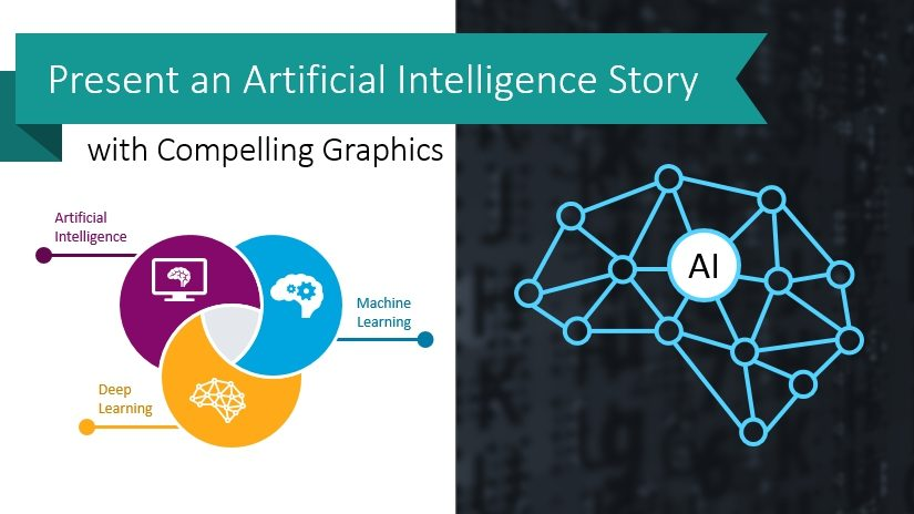 Present an Artificial Intelligence Story with Compelling Graphics