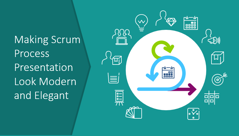Making Scrum Process Presentation Look Modern and Elegant