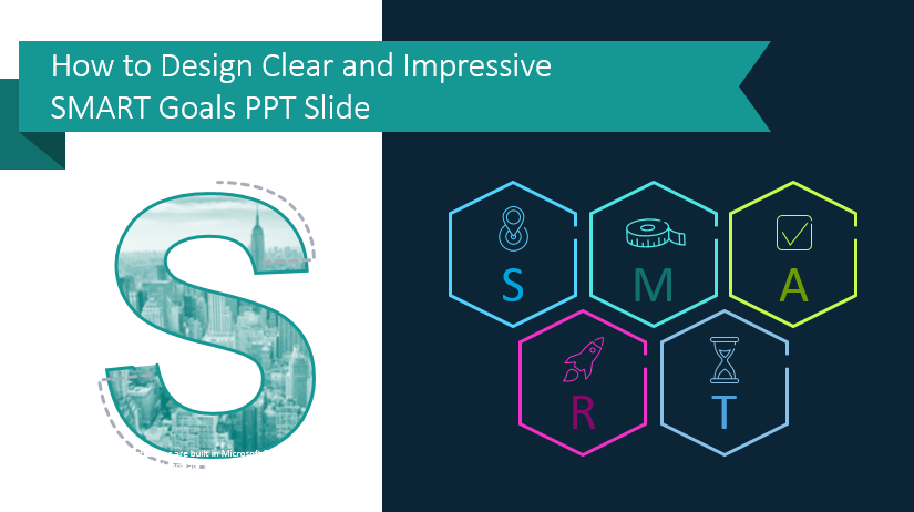 How to Design Clear and Impressive SMART Goals PPT Slide