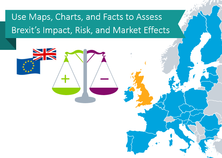 Use Maps, Charts, and Facts to Assess Brexit's Impact, Risk, and Market Effects