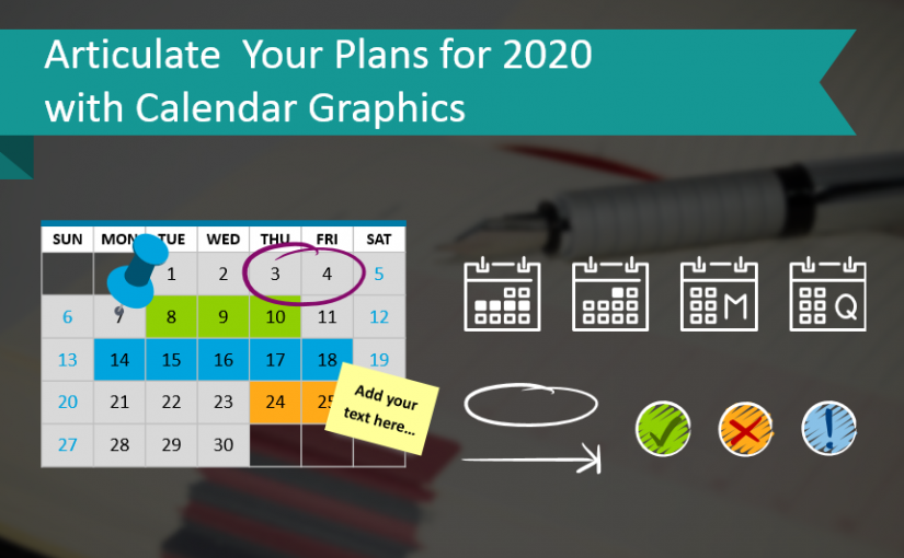 Articulate  Your Plans for 2020 with Calendar Graphics