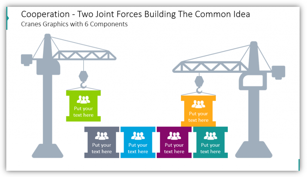 Cooperation - Two Joint Forces Building The Common Idea  Crane Graphics with 6 Components