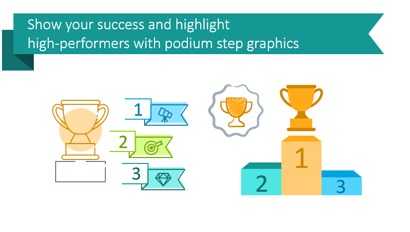 Show your success and highlight high-performers with podium step graphics