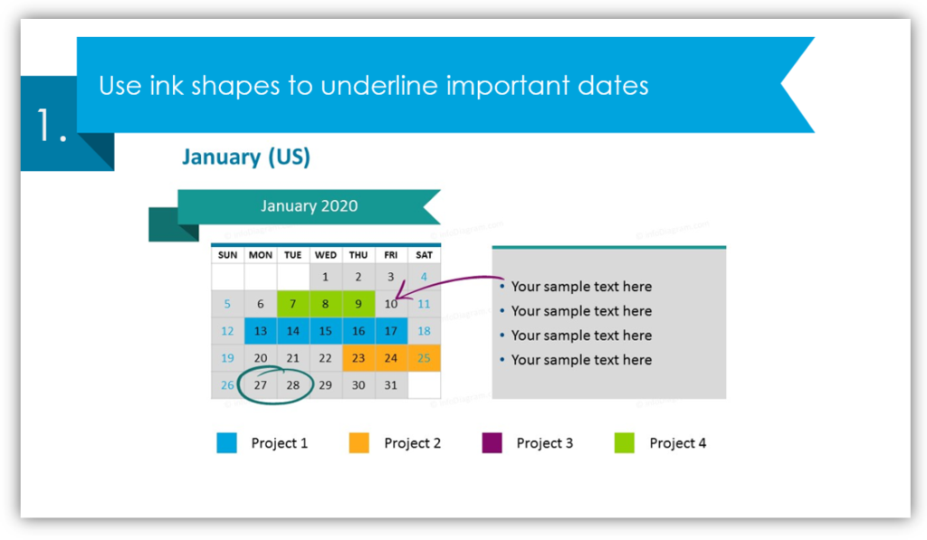 Use ink shapes to underline important dates in calendar table