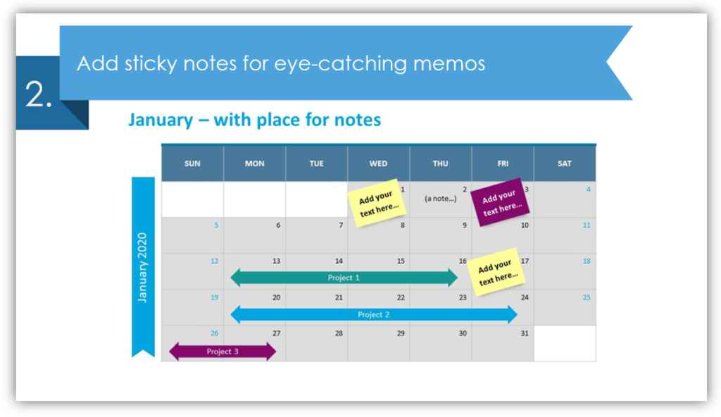 Add sticky notes for eye-catching memos  calendar PPT table