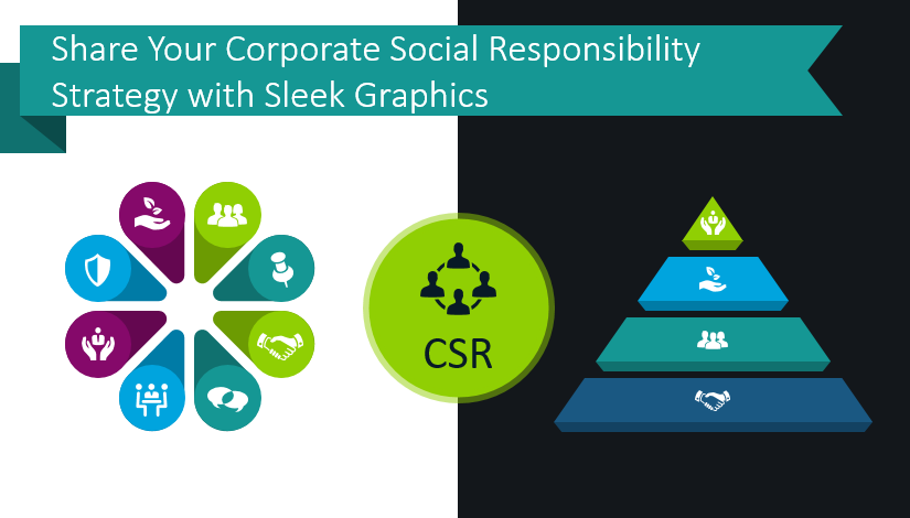Share your Corporate Social Responsibility strategy with sleek graphics
