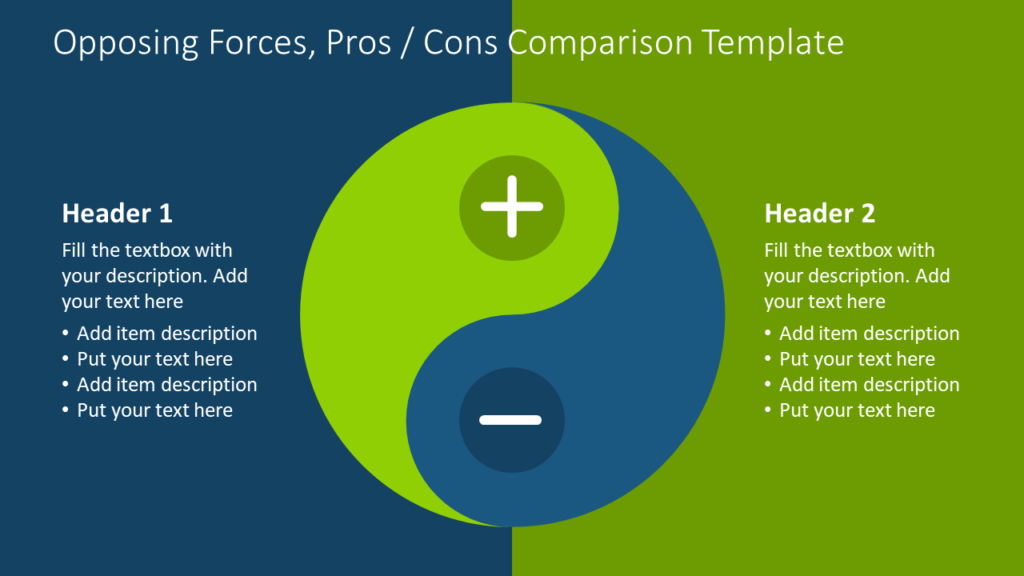Opposing Forces, Pros / Cons Comparison Template