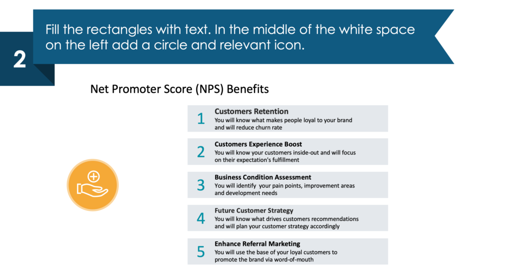 guide on presenting Customer Experience Net Promoter Score second step