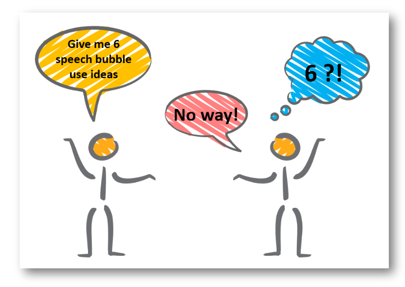 Presenting a Comment, an Idea, a Chat – Be Creative with Speech Bubbles